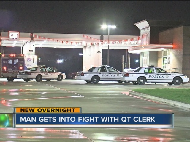 Man hosptialized after getting into a fight with a Quick Trip clerk