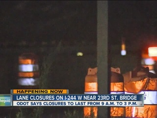 Delays expected near I-244 and 23rd St. Bridge