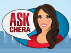 Have a question? Ask Chera
