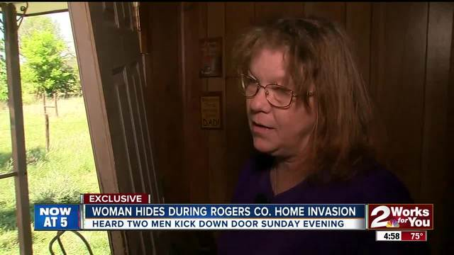 Woman hides during Rogers Co- home invasion