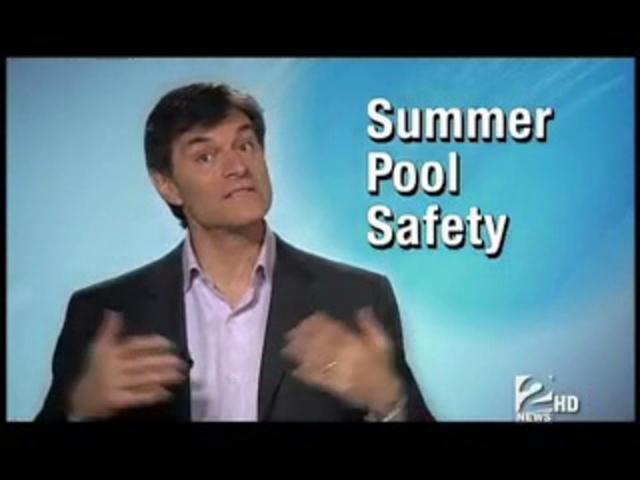 Dr. Oz Medical Minute: Summer Pool Safety