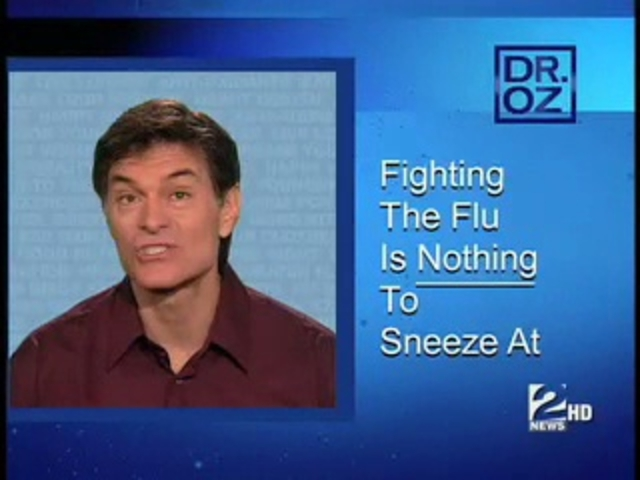 Dr. Oz Medical Minute: Fighting the Flu is Nothing to Sneeze At