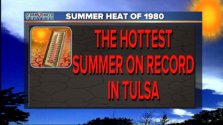 WEATHER BLOG: Tulsa's Hottest Summer On Record