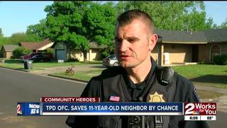TPD officer saves 11-year-old neighbor by chance