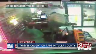 Thieves caught on tape in Tulsa County
