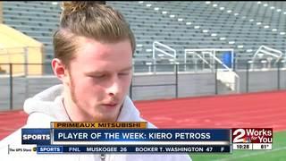Player of the Week: Kiero Petross